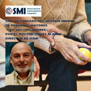 Guía de cuidado del sistema inmune de las personas mayores, por el Dr. Tomás Álvaro