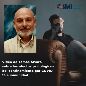 Vídeo del Dr. Tomás Álvaro sobre COVID-19: confinamiento e inmunidad