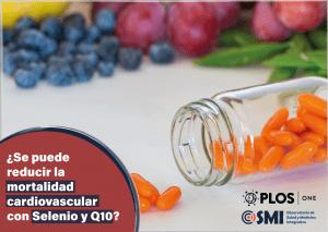 ¿Se puede reducir la mortalidad cardiovascular con Selenio y Q10?